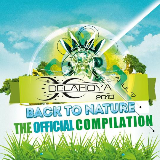 The Delahoya 2013 Official Compilation is out now on Beatport