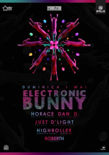 01.05.2016 - Electronic Bunny @ Club Shelter Cluj-Napoca