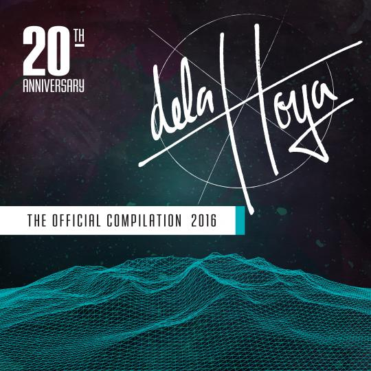 Delahoya Festival 2016 - the official compilation