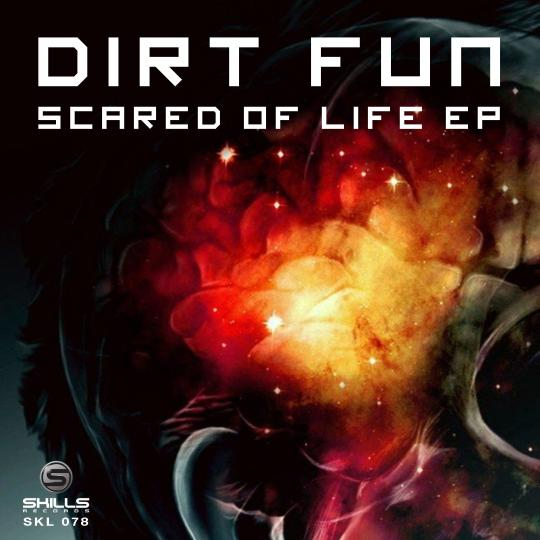 Skills Release: Dirt Fun - Scared of Life
