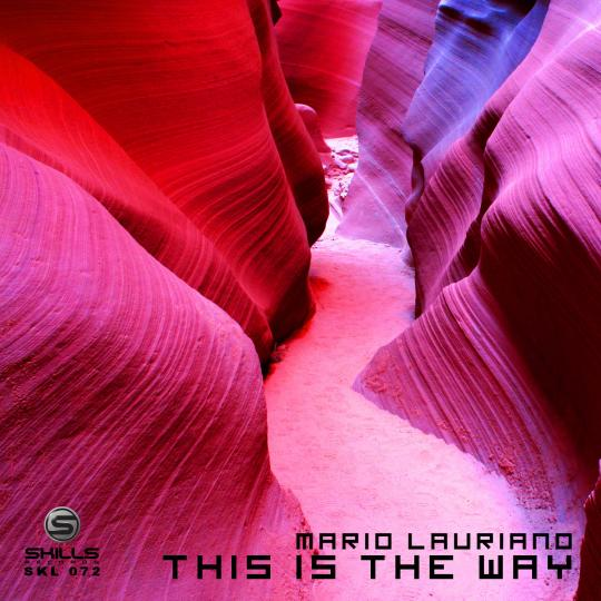 SKL072: Mario Lauriano - This is the way