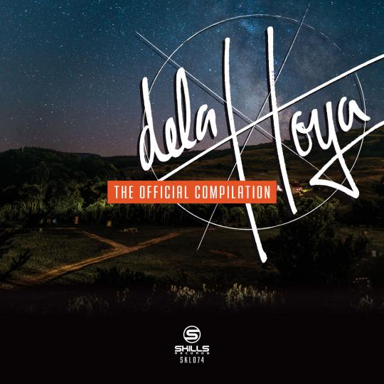 SKL074: Delahoya 2015 - The Official Compilation